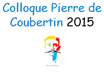Colloque Pierre de Coubertin 2015
